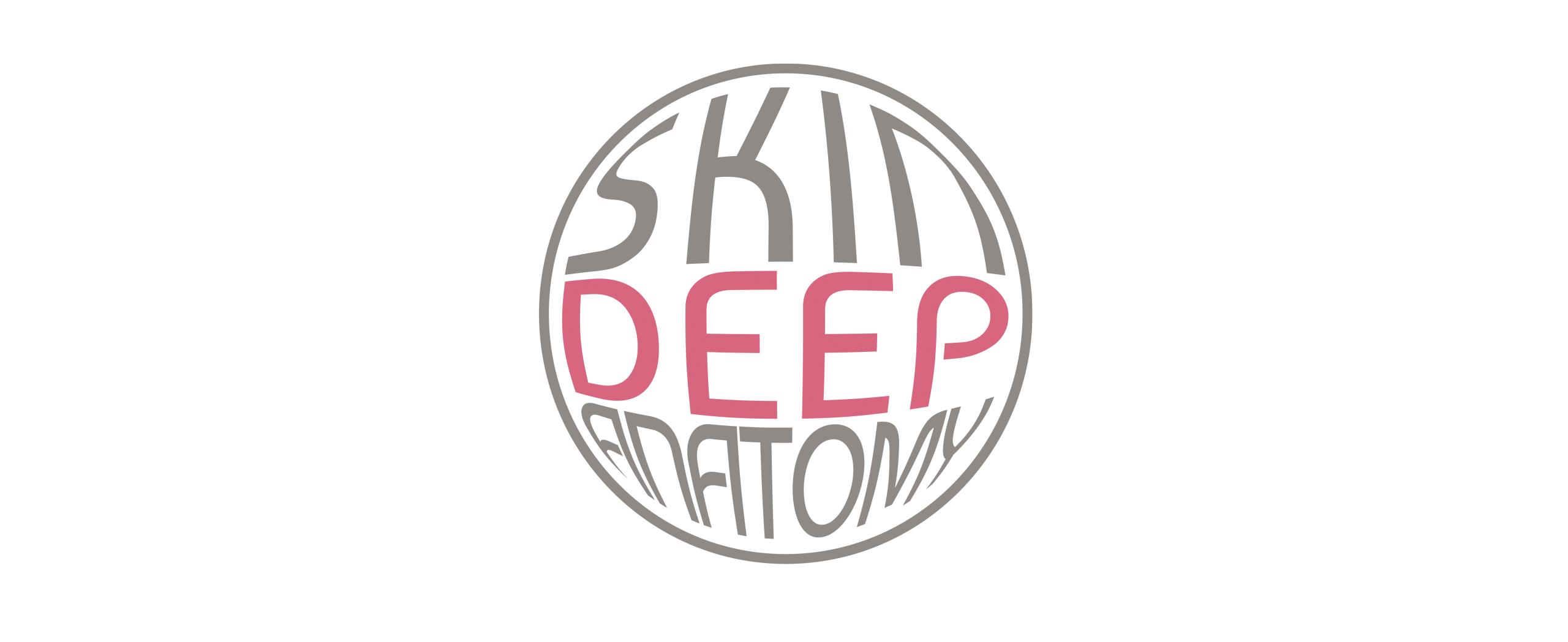 Skin Deep Anatomy